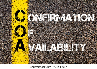 Concept image of Business Acronym COF as Confirmation Of Availability written over road marking yellow paint line.