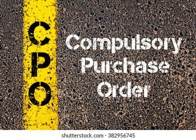 Concept image of Business Acronym CPO Compulsory Purchase Order written over road marking yellow paint line