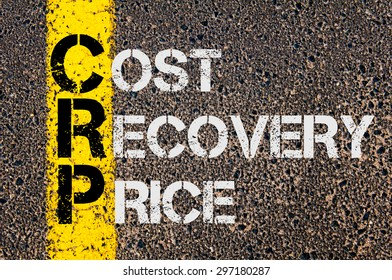 Concept image of Business Acronym  CRP as Cost Recovery Price  written over road marking yellow paint line.