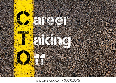 Concept image of Business Acronym CTO CAREER TAKING OFF written over road marking yellow paint line.