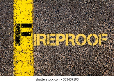 Concept image of Business Acronym F as FIREPROOF written over road marking yellow paint line.