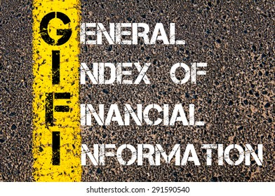 Concept image of Business Acronym GIFI as General Index Of Financial Information written over road marking yellow paint line.