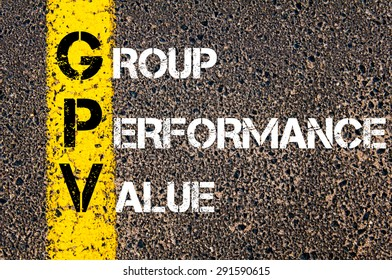 Concept image of Business Acronym GPV as Group Performance Value written over road marking yellow paint line.