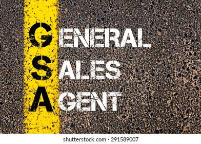Concept image of Business Acronym GSA as General Sales Agent written over road marking yellow paint line.