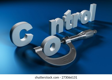 Concept of mechanical measurement or quality. Word control in 3D with the letter O measured by a micrometer, blue background