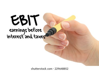 Concept photo of earnings before interest and taxes - EBIT