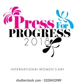 Concept of Press for Progress designed on a white background for International Women's day