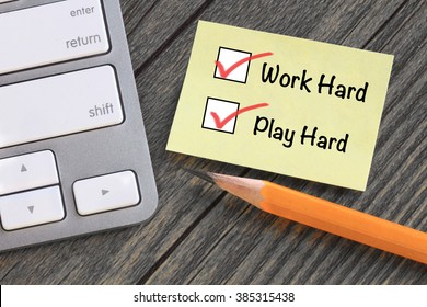 concept of work hard and play hard at the same time