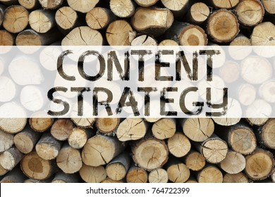 Conceptual announcement text caption inspiration showing Content Strategy Business concept for Network Website Information Management written on wooden background with space