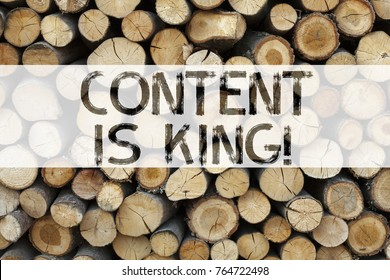Conceptual announcement text caption inspiration showing Content Is King Business concept for Business Marketing Online Media written on wooden background with space