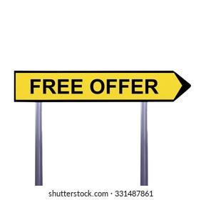 Conceptual arrow sign isolated on white - FREE OFFER