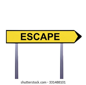 Conceptual arrow sign isolated on white - ESCAPE