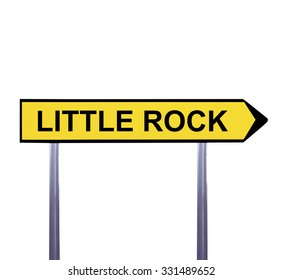 Conceptual arrow sign isolated on white - LITTLE ROCK