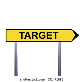Conceptual arrow sign isolated on white - TARGET