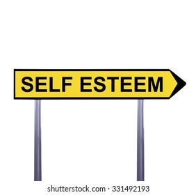 Conceptual arrow sign isolated on white - SELF ESTEEM