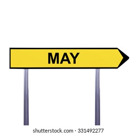 Conceptual arrow sign isolated on white - MAY