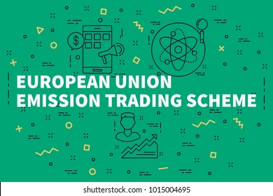 Conceptual business illustration with the words european union emission trading scheme