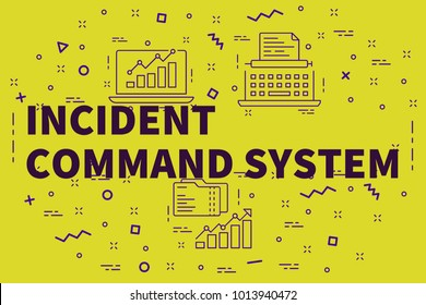 Conceptual business illustration with the words incident command system