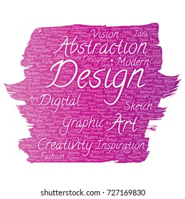 Conceptual creativity art graphic identity design visual paint brush word cloud isolated background. Collage of advertising, decorative, fashion, inspiration, vision, perspective modeling
