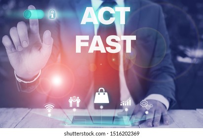Conceptual hand writing showing Act Fast. Business photo showcasing Voluntarily move in the highest state of speed initiatively Male wear formal suit presenting presentation smart device.