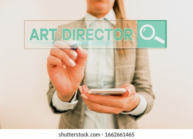 Conceptual hand writing showing Art Director. Business photo showcasing responsible for overseeing the artistic aspects of a film.