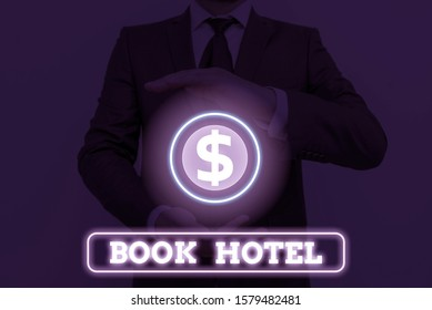 Conceptual hand writing showing Book Hotel. Business photo showcasing an arrangement you make to have a hotel room or accommodation.