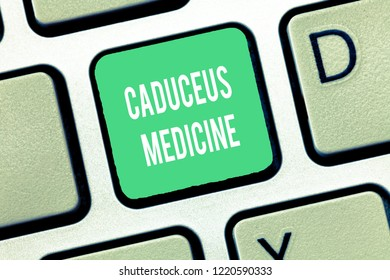 Conceptual hand writing showing Caduceus Medicine. Business photo text symbol used in medicine instead of the Rod of Asclepius