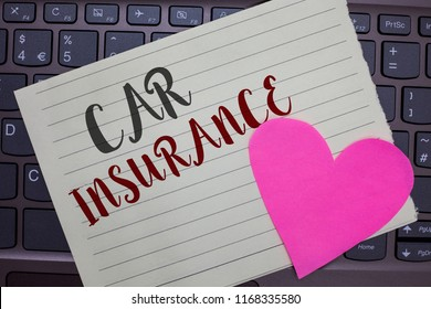 Conceptual hand writing showing Car Insurance. Business photo showcasing Accidents coverage Comprehensive Policy Motor Vehicle Guaranty Notebook paper keyboard Romantic Lovely ideas Type computer.