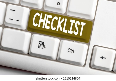 Conceptual hand writing showing Checklist. Business photo text List down of the detailed activity as guide of doing something White pc keyboard with note paper above the white background.