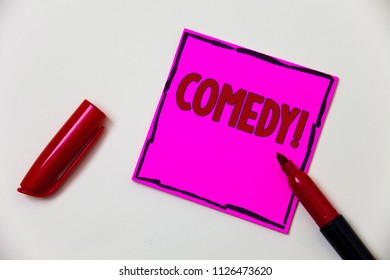 Conceptual hand writing showing Comedy Call. Business photo showcasing Fun Humor Satire Sitcom Hilarity Joking Entertainment Laughing Pink note open marker communicate feelings things to do.