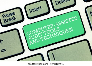 Conceptual hand writing showing Computer Assisted Audit Tools And Techniques. Business photo text Modern auditing applications Keyboard Intention to create computer message keypad idea.