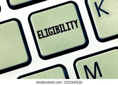 Conceptual hand writing showing Eligibility. Business photo showcasing State of having the right for doing or obtain something Proper
