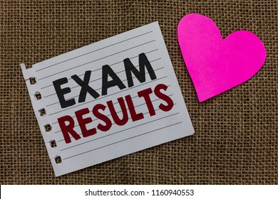 Conceptual hand writing showing Exam Results. Business photo text An outcome of a formal test that shows knowledge or ability Piece paper Romantic ideas Communicate feelings Jute background.