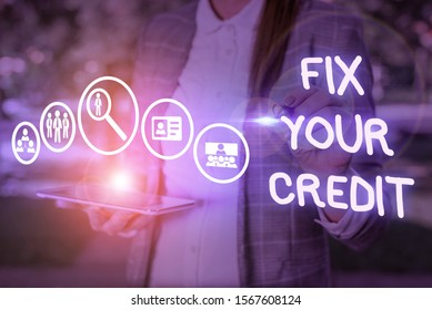 Conceptual hand writing showing Fix Your Credit. Business photo showcasing Keep balances low on credit cards and other credit.