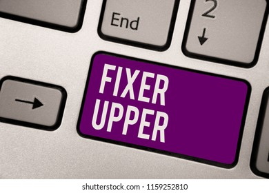 Conceptual hand writing showing Fixer Upper. Business photo showcasing house in need of repairs used chiefly connection with purchase Keyboard purple key computer computing reflection document.