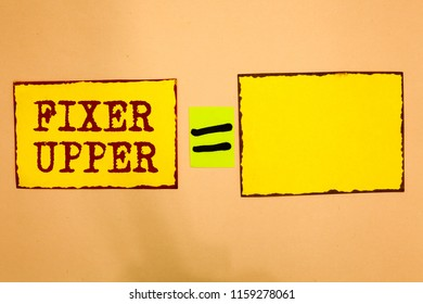 Conceptual hand writing showing Fixer Upper. Business photo showcasing house in need of repairs used chiefly connection with purchase Yellow paper notes reminders important messages to remember.