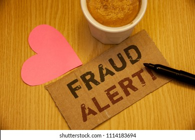 Conceptual hand writing showing Fraud Alert Motivational Call. Business photos text Security Message Fraudulent activity suspected