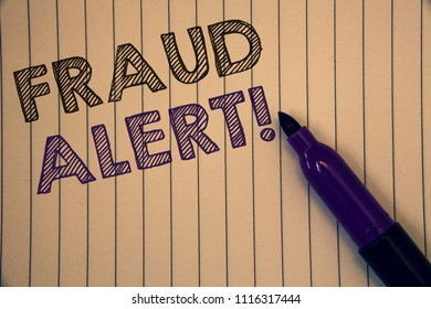 Conceptual hand writing showing Fraud Alert Motivational Call. Business photos showcasing Security Message Fraudulent activity suspected