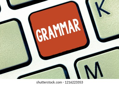 Conceptual hand writing showing Grammar. Business photo showcasing System and Structure of a Language Correct Proper Writing Rules