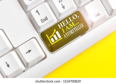 Conceptual hand writing showing Hello I Am A Storyteller. Business photo text introducing yourself as novels article writer White pc keyboard with note paper above the white background.