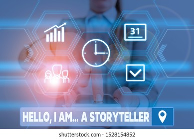 Conceptual hand writing showing Hello I Am A Storyteller. Business photo showcasing introducing yourself as novels article writer Woman wear work suit presenting presentation smart device.