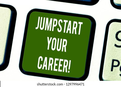 Conceptual hand writing showing Jumpstart Your Career. Business photo text Make it work successfully after a period of failure Keyboard key Intention to create computer message idea.