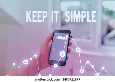 Conceptual hand writing showing Keep It Simple. Business photo text to make something easy to understand and not in fancy way.