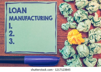 Conceptual hand writing showing Loan Manufacturing. Business photo showcasing Bank Process to check Eligibility of the Borrower