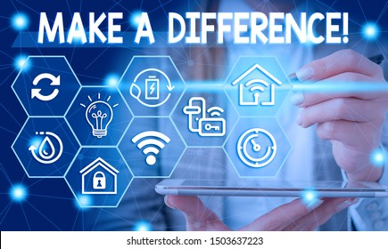 Conceptual hand writing showing Make A Difference. Business photo showcasing have significant effect or non on demonstrating or situation Female human wear formal work suit presenting smart device.