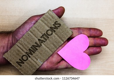 Conceptual hand writing showing Nominations. Business photo text Suggestions of someone or something for a job position or prize Packing card inscribed text love heart hand recycle make useful.