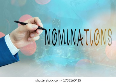 Conceptual hand writing showing Nominations. Business photo text the act of officially suggesting someone for a job or position.