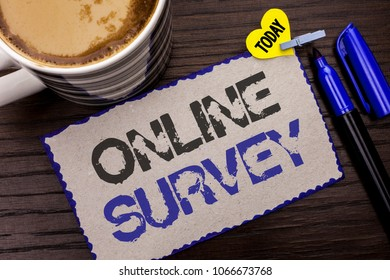 Conceptual hand writing showing Online Survey. Business photo showcasing Digital Media Poll Customer Feedback Opinions Questionnaire written on Sticky Note wooden background Today Coffee Marker.