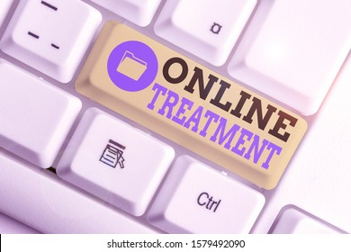 Conceptual hand writing showing Online Treatment. Business photo text delivery of mental health counseling via the Internet.