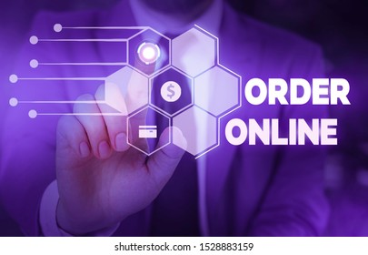 Conceptual hand writing showing Order Online. Business photo text activity of buying products or services over the Internet Male wear formal suit presenting presentation smart device.